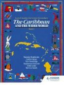 Glean, Caryle; etc.; et al - The Caribbean and the Wider World - 9780435981952 - V9780435981952