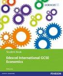 Jones, Rob - Edexcel International GCSE Economics Student Book with ActiveBook CD - 9780435991289 - V9780435991289