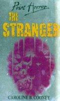 Caroline B. Cooney - The Stranger (Point Horror) - 9780439012201 - KNW0011281