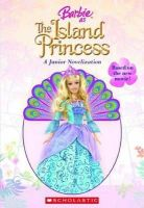 Katschke, Judy - Barbie As the Island Princess (Junior Novelization) - 9780439025485 - KEX0253430