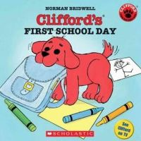 Norman Bridwell - Clifford's First School Day (Clifford the Small Red Puppy) - 9780439082846 - KEX0253487