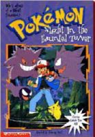 West, Tracey - Night in the Haunted Tower (Pokemon Chapter Book) - 9780439137423 - KRF0009537
