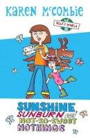 McCombie, Karen - Summer Special Sunshine, Sunburn and Not-So-Sweet Nothings (Ally's World) - 9780439950565 - KRA0011696