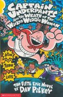 Pilkey, Dav - Captain Underpants and the Wrath of the Wicked Wedgie Woman - 9780439994804 - 9780439994804
