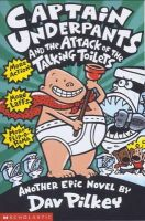Pilkey, Dav - Captain Underpants and the Attack of the Talking Toilets - 9780439995443 - KHN0000669