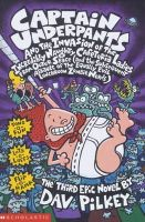 Pilkey, Dav - Captain Underpants and the Invasion of the Incredibly Naught (Bk. 3) - 9780439997102 - KOC0007278