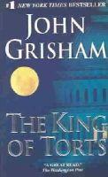 Grisham, John - The King of Torts - 9780440241539 - KST0032396
