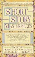 Warren, Robert Penn, Erskine, Albert - Short Story Masterpieces - 9780440378648 - KRF0017638