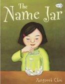 Choi, Yangsook - The Name Jar - 9780440417996 - V9780440417996