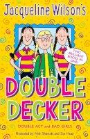 Wilson, Jacqueline - Jacqueline Wilson's Double Decker: