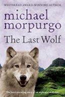 Morpurgo, Michael - The Last Wolf - 9780440865070 - V9780440865070