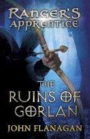 Flanagan, John - The Ranger's Apprentice 1: The Ruins of Gorlan - 9780440867388 - 9780440867388