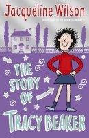 Wilson, Jacqueline - The Story of Tracy Beaker - 9780440867579 - 9780440867579