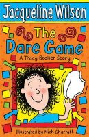 Wilson, Jacqueline - The Dare Game - 9780440867586 - KAK0007266