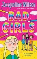 Wilson, Jacqueline - Bad Girls - 9780440867623 - V9780440867623
