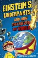 Anthony McGowan - Einstein's Underpants - And How They Saved the World - 9780440869245 - V9780440869245