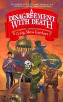 Gardner, Craig Shaw - A Disagreement with Death - 9780441149247 - KEC0004140