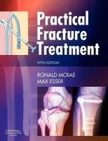 McRae, Ronald; Esser, Max - Practical Fracture Treatment - 9780443068768 - V9780443068768