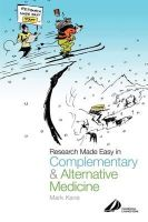 Kane, Mark - Research Made Easy in Complementary and Alternative Medicine - 9780443070334 - KEX0294950