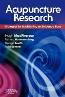 MacPherson, Hugh - Acupuncture Research: Strategies for Establishing an Evidence Base, 1e - 9780443100291 - V9780443100291