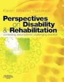 Hammell, Karen Whalley - Perspectives on Disability and Rehabilitation - 9780443100598 - V9780443100598