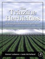 - The Triazine Herbicides (Chemicals in Agriculture Series) - 9780444511676 - V9780444511676