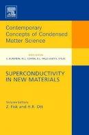 Zachary Fisk - Superconductivity in New Materials - 9780444534255 - V9780444534255