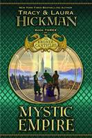 Hickman, Tracy, Hickman, Laura - Mystic Empire (Bronze Canticles, Book 3) - 9780446531078 - KCD0005553