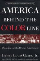 Henry Louis Gates - America Behind The Color Line: Dialogues with African Americans - 9780446532730 - KNW0010655