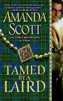 Scott, Amanda - Tamed by a Laird (Galloway Trilogy) - 9780446541374 - V9780446541374