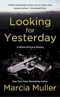 Muller, Marcia - Looking for Yesterday - 9780446573368 - V9780446573368