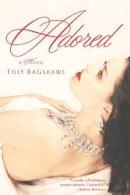 Tilly Bagshawe - Adored - 9780446576888 - KHS0067778