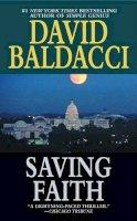 Baldacci, David - Saving Faith - 9780446608893 - KRS0006765