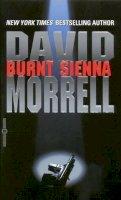 Morrell, David - Burnt Sienna - 9780446609609 - KRS0001918