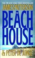 Patterson, James; de Jong, Peter Y. - The Beach House - 9780446612548 - KST0028340