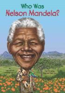 Belviso, Meg, Pollack, Pamela D. - Who Was Nelson Mandela? - 9780448479330 - V9780448479330
