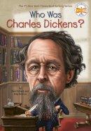 Pollack, Pamela D., Belviso, Meg - Who Was Charles Dickens? - 9780448479675 - V9780448479675