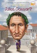Medina, Nico - Who Was Julius Caesar? - 9780448480831 - V9780448480831