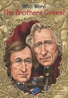 Reed, Avery - Who Were the Brothers Grimm? (Who Was...?) - 9780448483146 - V9780448483146