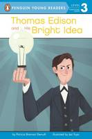 Demuth, Patricia Brennan - Thomas Edison and His Bright Idea (Penguin Young Readers, Level 3) - 9780448488301 - V9780448488301