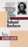 Hawthorne, Nathaniel - Nathaniel Hawthorne: Selected Short Stories - 9780449300121 - KDK0013913