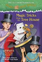 Osborne, Mary Pope, Boyce, Natalie Pope - Magic Tricks from the Tree House: A fun companion to Magic Tree House #50: Hurry Up, Houdini! (A Stepping Stone Book(TM)) - 9780449817902 - V9780449817902