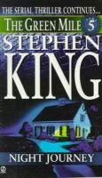 King, Stephen - Green Mile, Part Five: Night Journey - 9780451190567 - KST0000048
