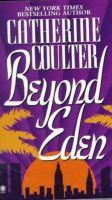 Coulter, Catherine - Beyond Eden - 9780451403391 - KST0033131