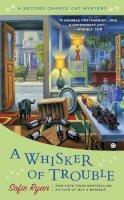 Ryan, Sofie - Whisker of Trouble - 9780451419965 - V9780451419965