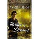Bishop, Anne - Bridge of Dreams - 9780451464736 - V9780451464736