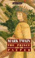 Twain, Mark - The Twain Mark : Prince and the Pauper (Sc) (Signet classics) - 9780451521934 - KCD0008431