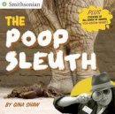 Shaw, Gina - The Poop Sleuth (Smithsonian) - 9780451533708 - V9780451533708