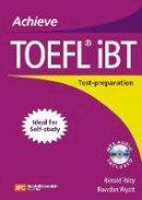 Rilcy, Renald; Wyatt, Rawdon - Achieve TOEFL IBT - 9780462004471 - V9780462004471