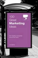 Jim Blythe - 100 Great Marketing Ideas (100 Great Ideas) - 9780462099422 - V9780462099422